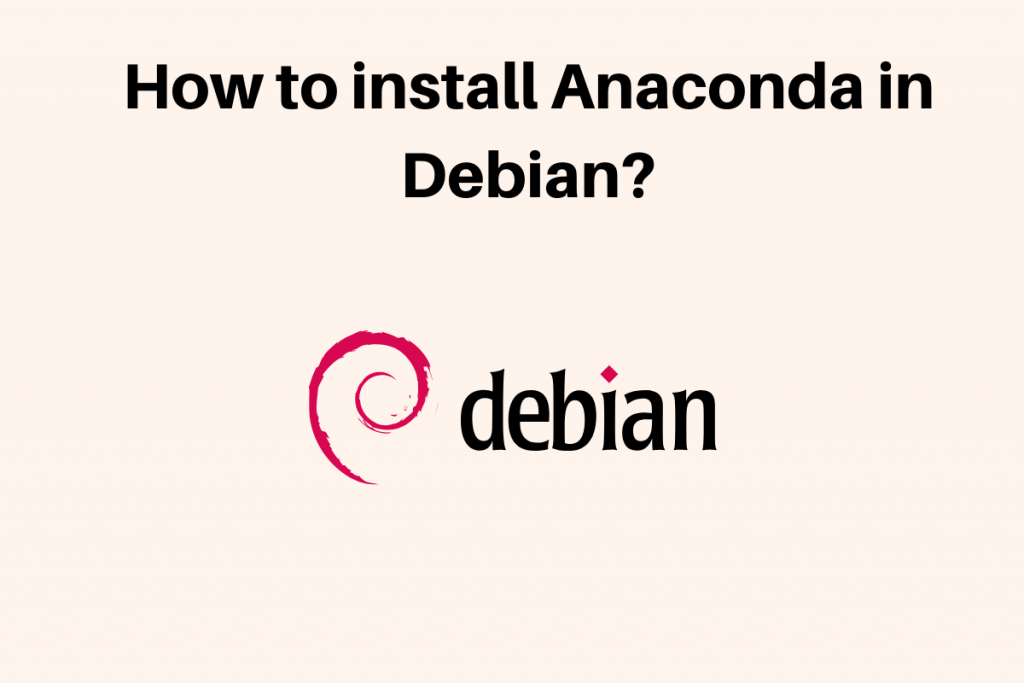 How To Install Anaconda In Debian