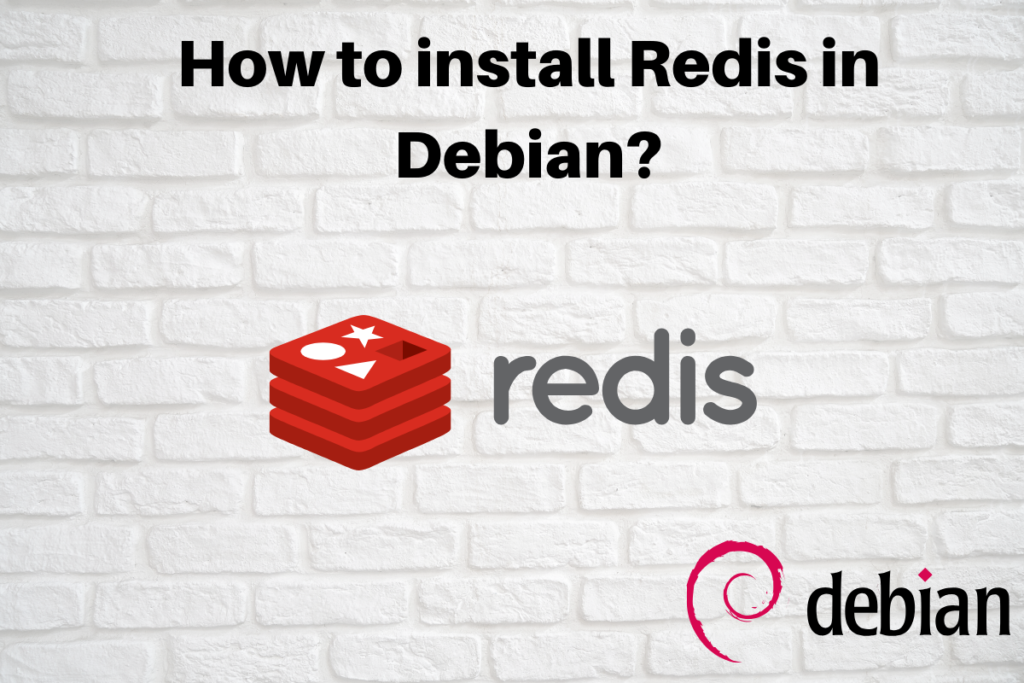 How To Install Redis In Debian