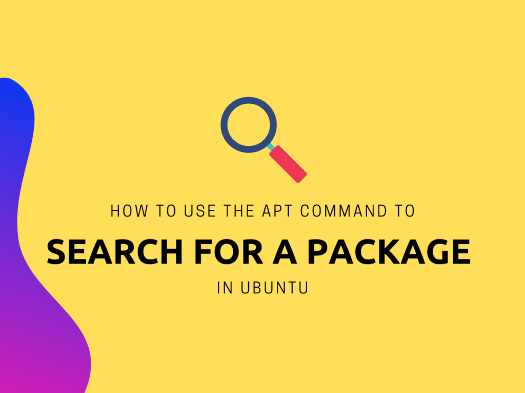 How To Use The Apt Command To