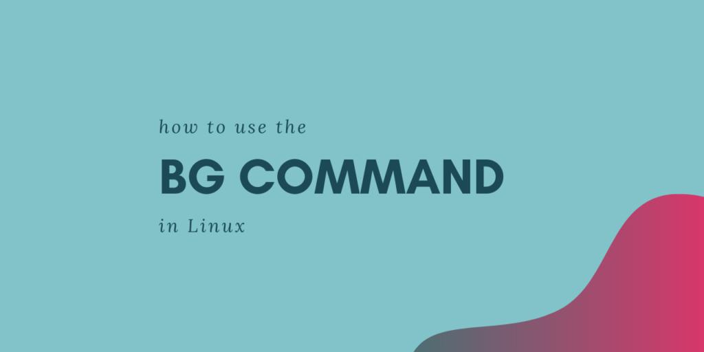 Bg Command