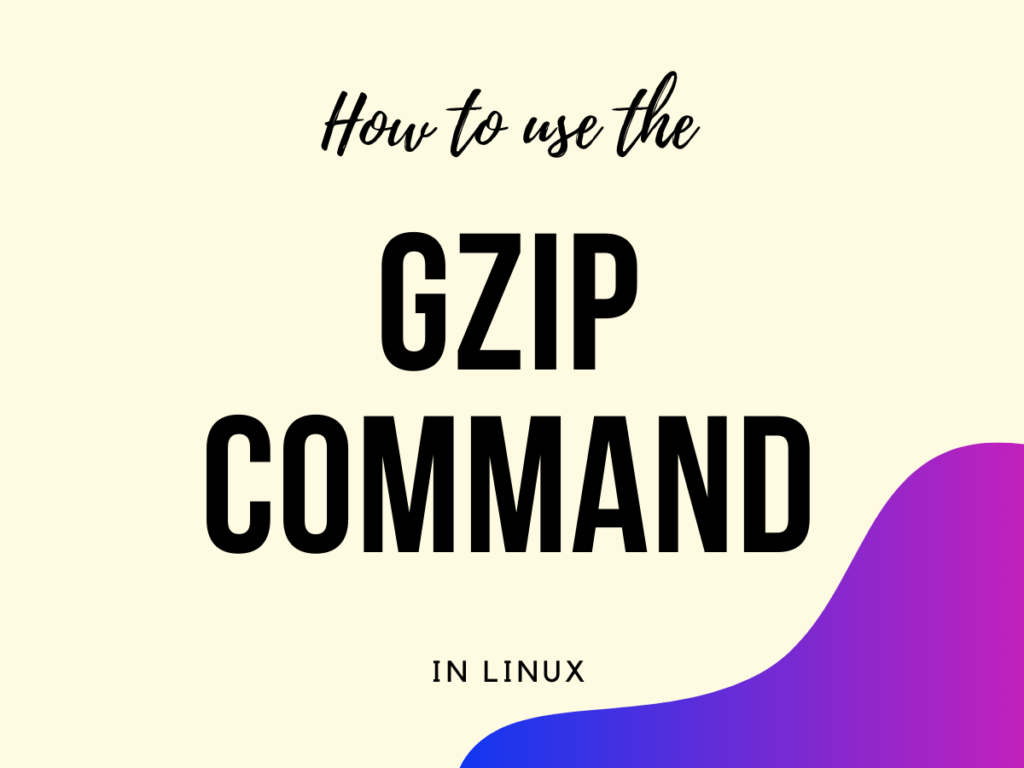 Gzip Command Usage