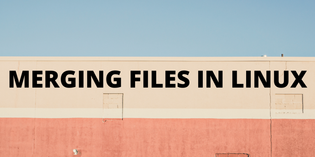 merging files in Linux