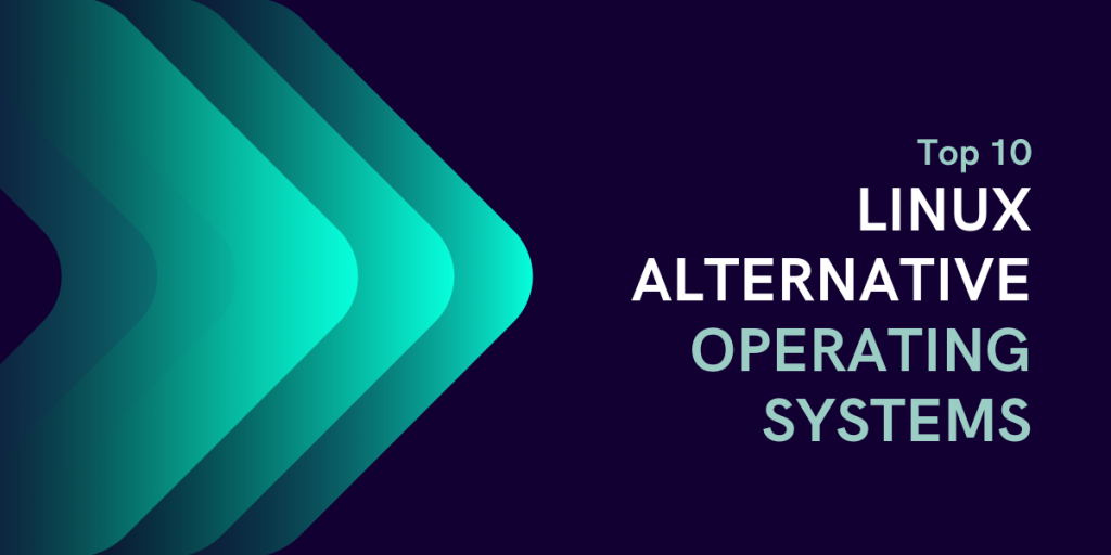 Linux Alternative Operating Systems