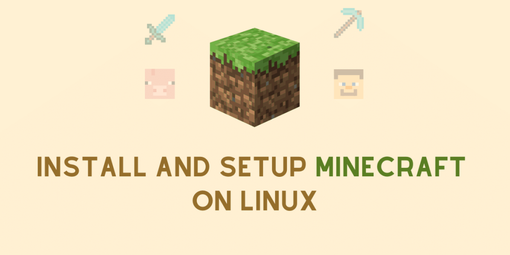 INSTALL And Setup MINECRAFT ON LINUX