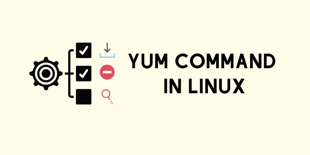 Yum Command