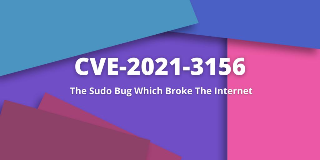 CVE 2021 3156