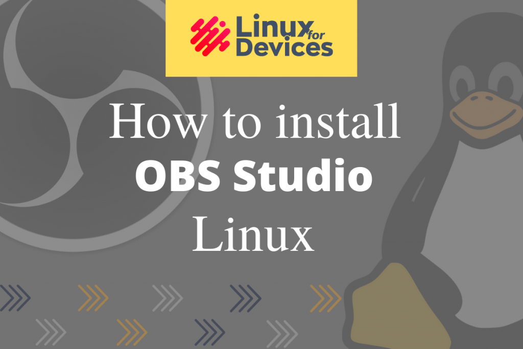 How To Install OBS Studio On Linux