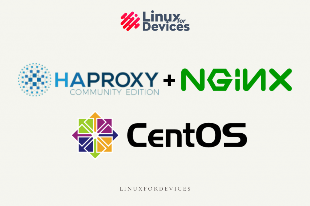 How To Install And Configure HAProxy With NGINX On CentOS