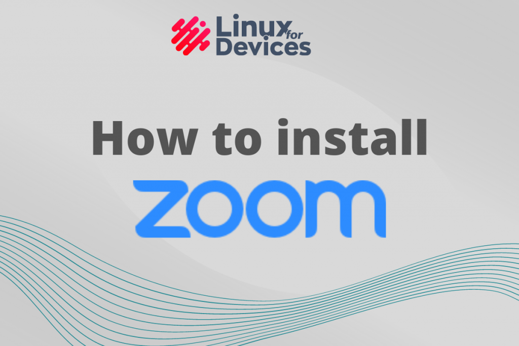 How To Install Zoom