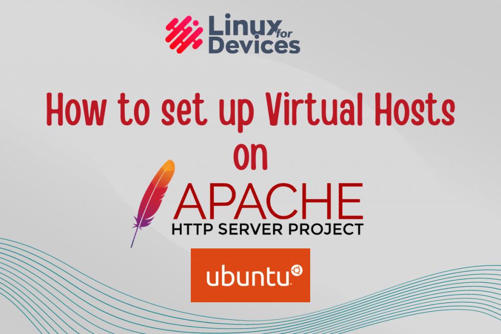 How To Set Up Apache Virtual Hosts On Ubuntu