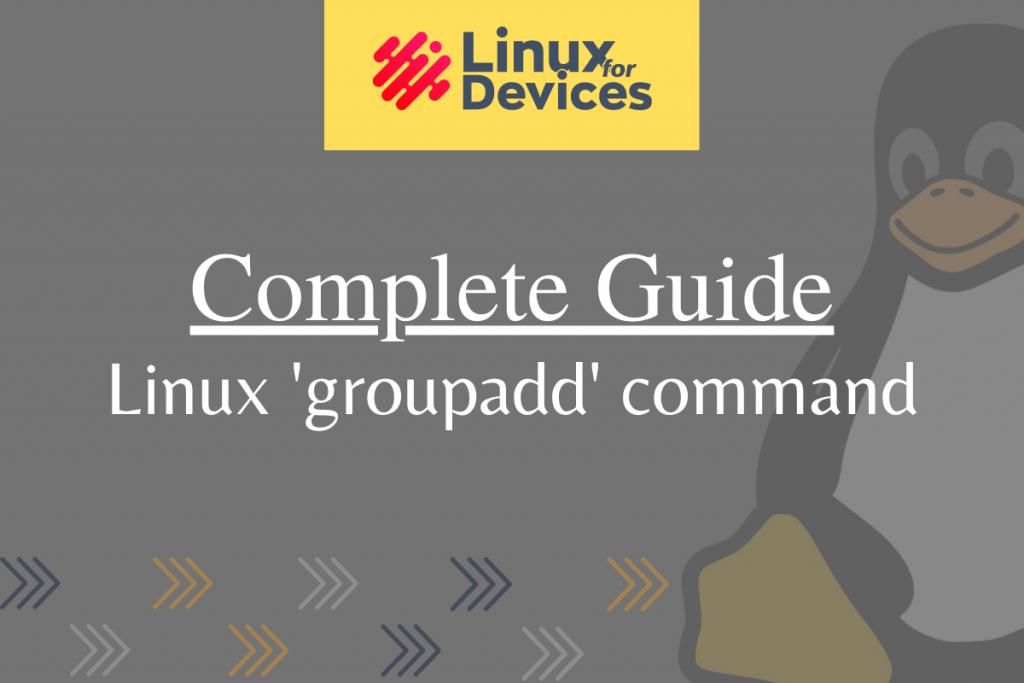 Linux Groupadd Command