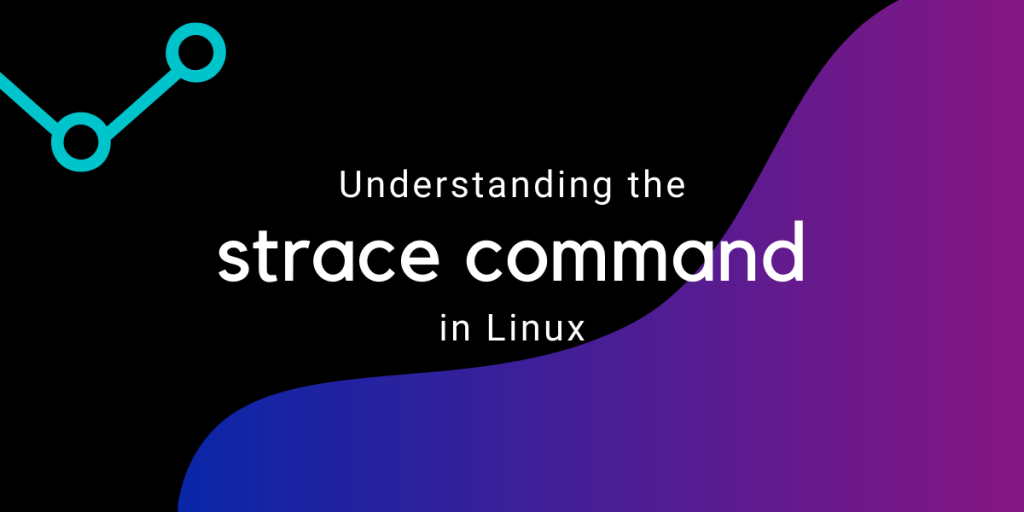 Strace Command In Linux