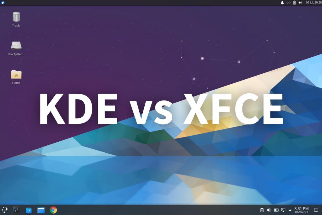 KDE Vs XFCE