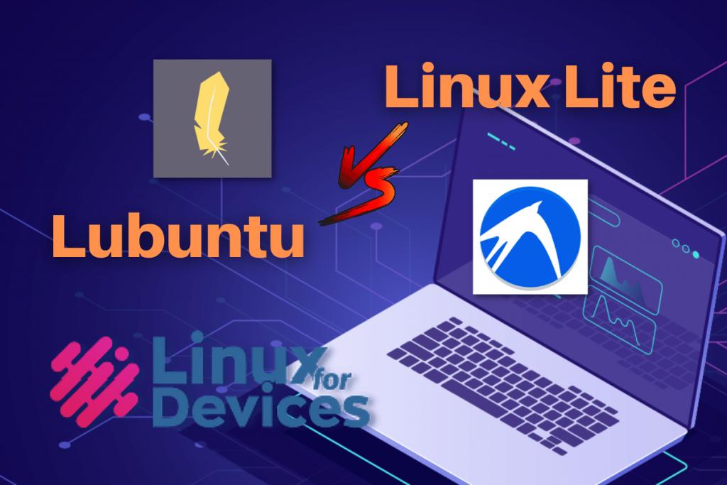 Linux Lite Vs Lubuntu