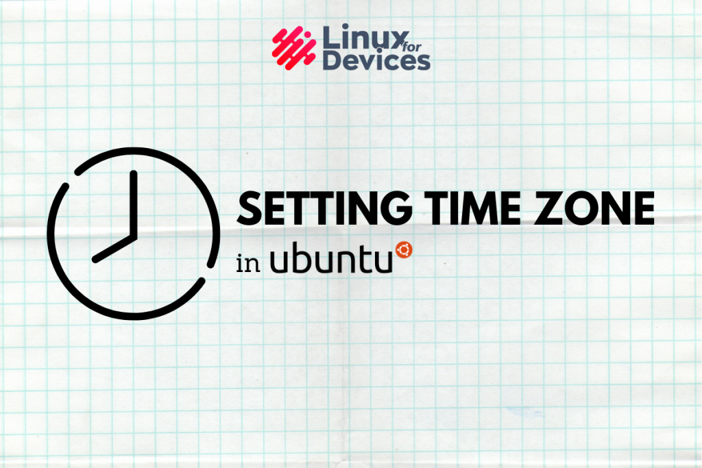How To Set Or Change Time Zone In Ubuntu 20.04
